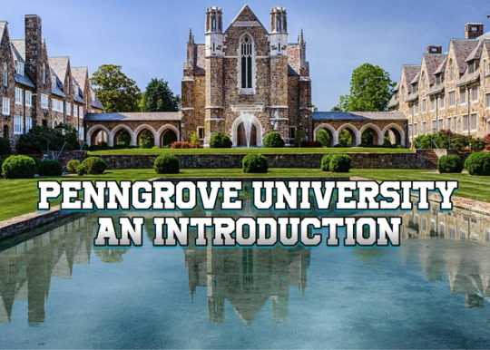 Serial Story: Penngrove University: An Introduction