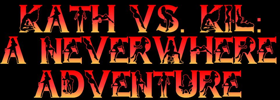 Kath vs. Kil A Neverwhere Adventure by JB57 Sexfight Titfight Story