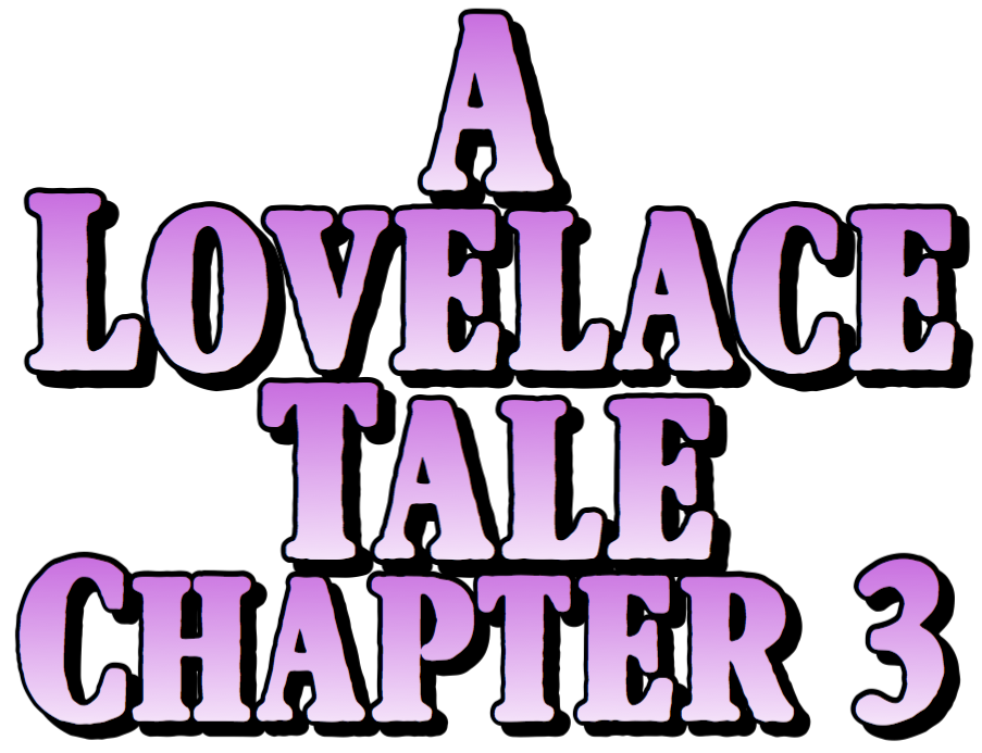 Penngrove University A Lovelace Tale Chapter 3 by Rivals Rapture