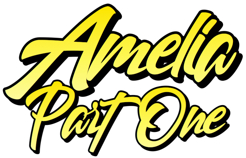 Amelia Part 1 by Peaslee Story