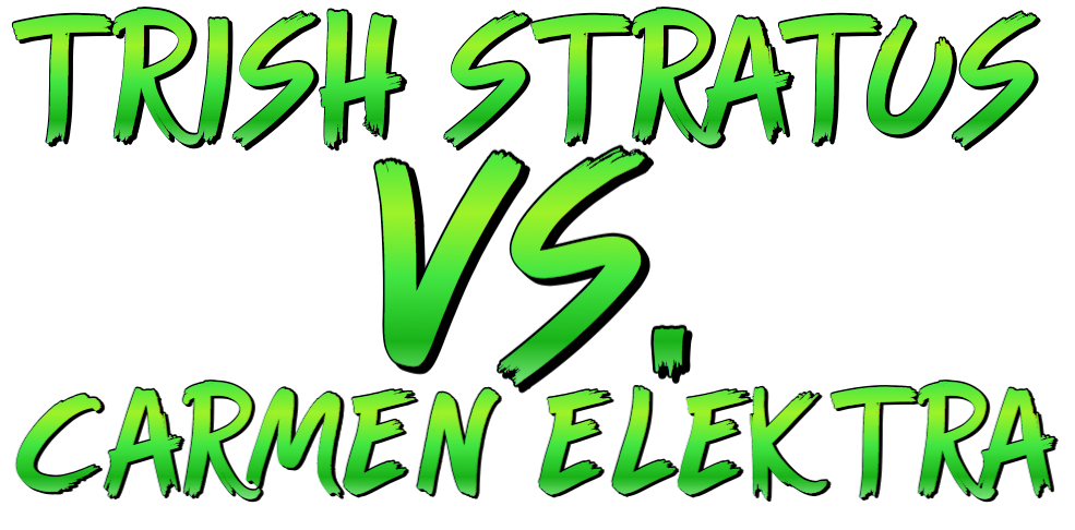 Trish Stratus vs. Carmen Elektra by Luffy316 Story