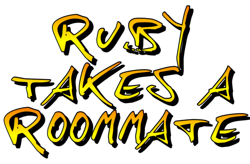 Ruby Takes a Roommate by A.Penman Story