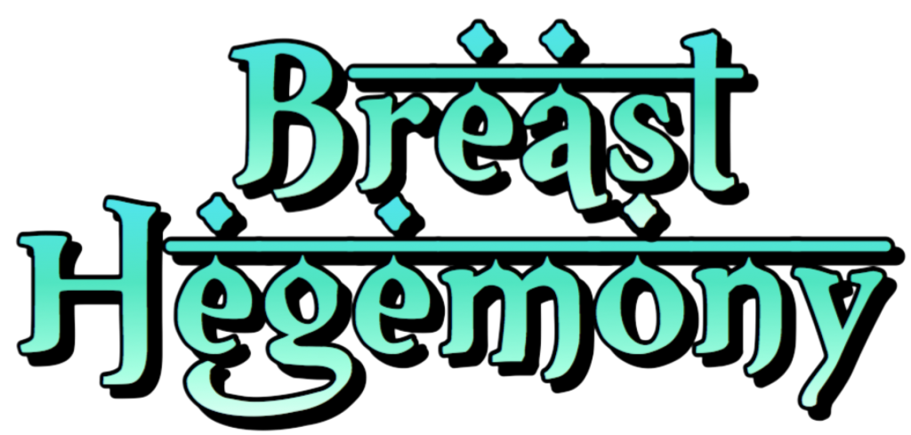 Breast Hegemony by AnubisX Story
