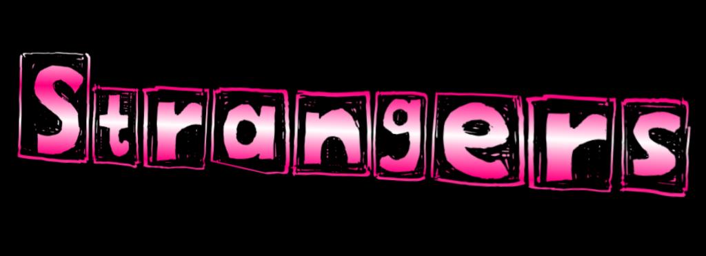 Strangers by Dotti D Story